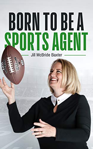 Born to Be A Sports Agent (English Edition)