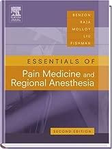 Essentials of Pain Medicine: REVIEW-CERTIFY-PRACTICE