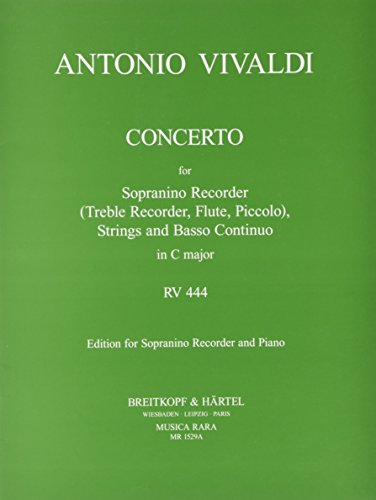 Concerto in C-dur RV 444 - Ausgabe für Sopranino-Blockflöte und Klavier (MR 1529a)