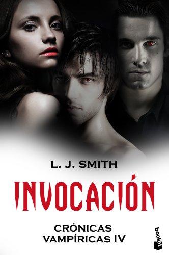 Invocación: Crónicas vampíricas IV (Bestseller)