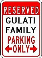 金属サインGulati家族駐車場ノベルティスズストリートサイン