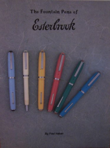 The Fountain Pens of Esterbrook