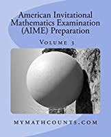 American Invitational Mathematics Examination (AIME) Preparation