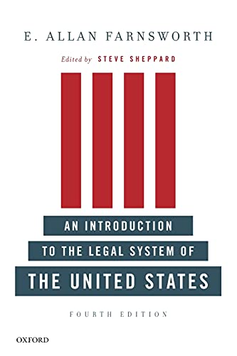 Compare Textbook Prices for An Introduction to the Legal System of the United States, Fourth Edition 4 Edition ISBN 9780199733101 by Farnsworth, E. Allan,Sheppard, Steve