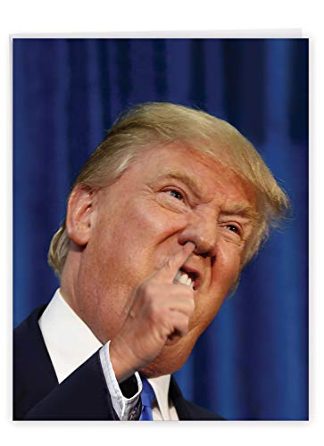 Funny 'Large Trump Pick' Birthday Greeting Card with Envelope 8.5 x 11 Inch - Big, Orange Donald Trump Snorting with His Small Fingers - President Trump Bday Stationery J3633BDG