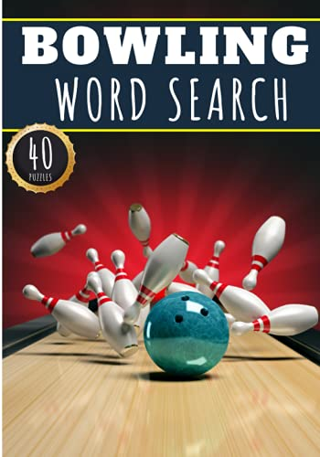 Bowling Word Search: 40 Puzzles with Word Scramble | Challenging Puzzle Book For Adults, Kids and Seniors | More Than 300 Words on Bowling Lane ... Player Terms | Large Print Gift For Bowler