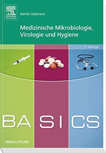 BASICS Medizinische Mikrobiologie,Virologie und Hygiene