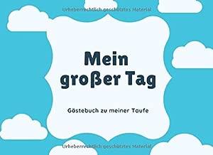 Mein Grosser Tag Gästebuch Zu Meiner Taufe Gästebuch Blanko