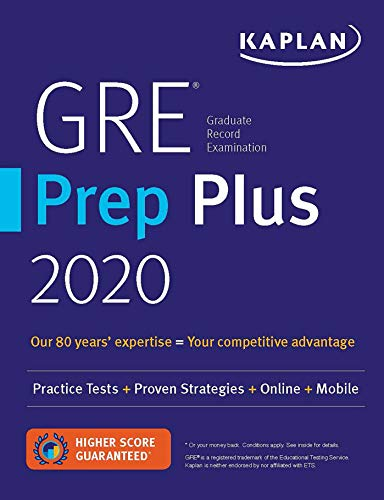 GRE Prep Plus 2020: 6 Practice Tests + Proven Strategies + Online + Video + Mobile (Kaplan Test...