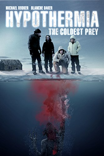 Hypothermia: The Coldest Prey