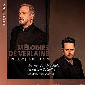 Debussy & Fauré & Hahn: Mélodies de Verlaine