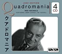 クアドロマニア/Red Nichols featuring Jimmy Dorsey, P.W. Russell