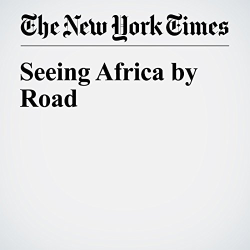 Seeing Africa by Road cover art