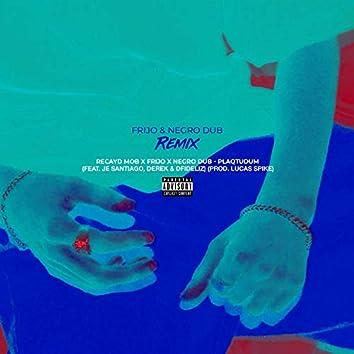 Plaqtudum (Frijo & Negro Dub Remix)
