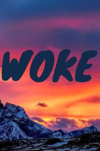 Woke: 6
