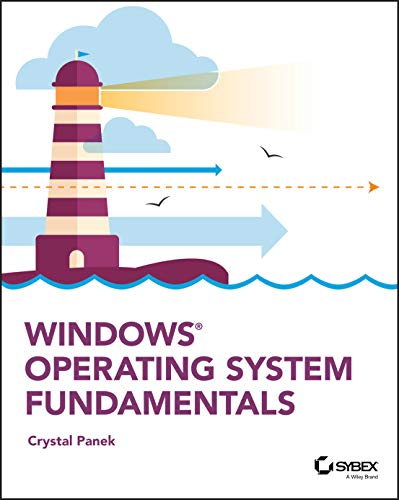 Compare Textbook Prices for Windows Operating System Fundamentals 1 Edition ISBN 9781119650515 by Panek, Crystal