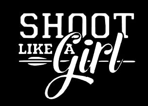Home Grown Claremore Shoot Like A Girl (Bowhunter) - Multiple Colors Available - Vinyl Sticker Decal | Perfect for Cars Mo...