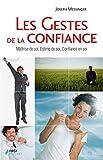 Les gestes de la confiance (Psycho) - Format Kindle - 12,99 €