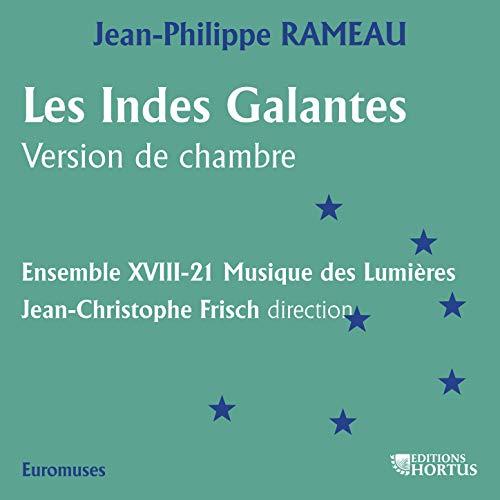 Les Indes galantes, RCT 44, deuxième concert en Ré Majeur: VIII. Air italien - Fra le Pupille
