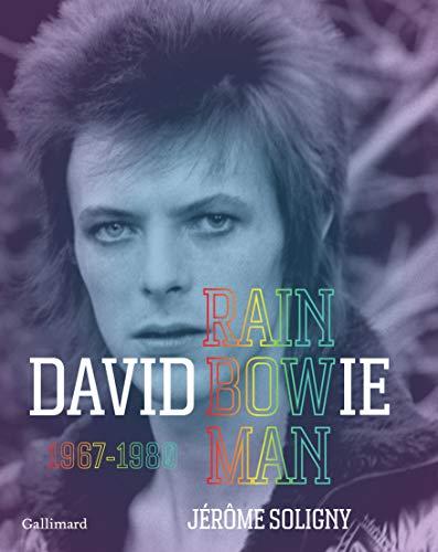David Bowie: Rainbow Man, 1967-1980