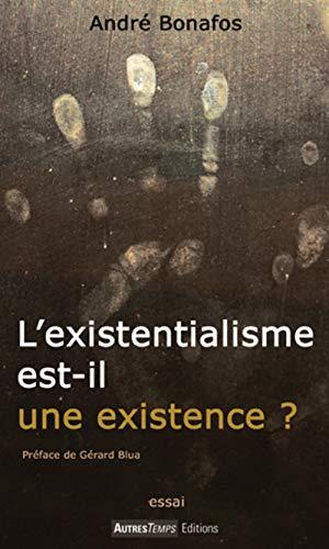 L'existentialisme est-il une existence ?