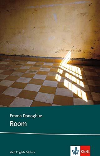 Room: Schulausgabe für das Niveau B2, ab dem 6. Lernjahr. Ungekürzter englischer Originaltext mit Annotationen (Klett English Editions)