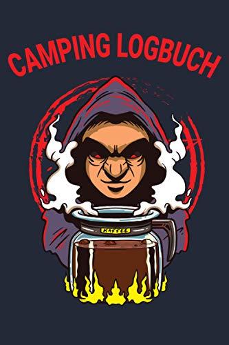 Camping Logbuch: Liebevoll gestaltetes Camping Logbuch Reisetagebuch - Für Camper ein schönes Tagebuch Journal Zelt Caravan Notizbuch Erlebnisbuch / Zauberer Kaffee Kanne