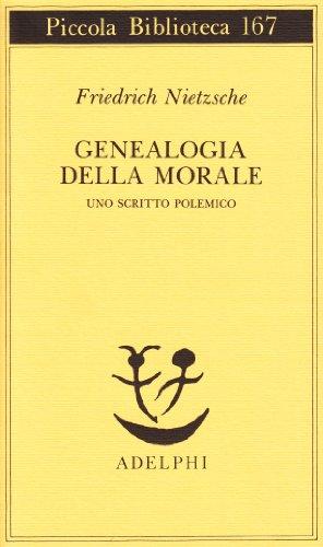 Genealogia della morale. Uno scritto polemico