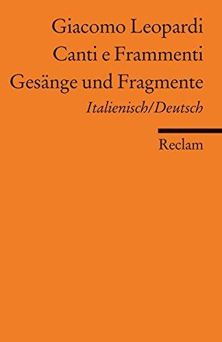 Canti e Frammenti /Gesänge und Fragmente: Ital. /Dt. (Reclams Universal-Bibliothek)
