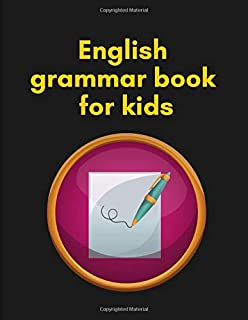 english grammar book for kids: Notebook lined large : notebook lined journal/ writing journal for kids/ writing paper with...