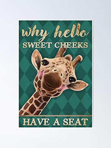 Póster de Why Hello Sweet Cheeks Have A Seat - Para citas inspiradoras, impresiones de motivación, regalo de mujer, regalo para hombres, arte de pared de oficina, decoración de dormitorio.