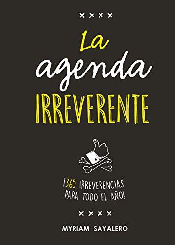 La agenda irreverente: ¡365...