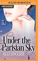 Under the Parisian Sky (Wandering Skies)