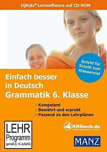 Einfach besser in Deutsch: Grammatik 6. Klasse