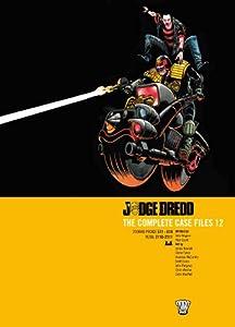 Judge Dredd: The Complete Case Files 12 (Judge Dredd The Complete Case Files)