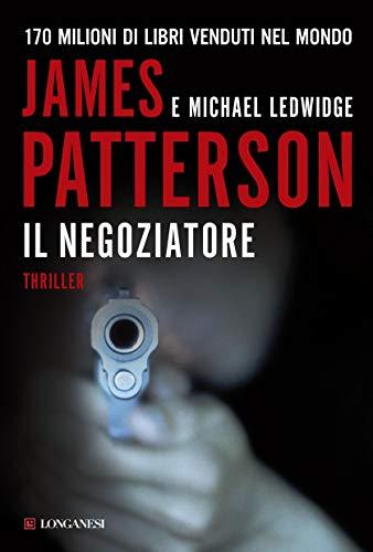 Il negoziatore: Un caso di Michael Bennett, negoziatore NYPD (La Gaja scienza Vol. 1017)