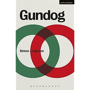 Gundog (Modern Plays):Carsblog