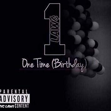 1time (feat. Kalonji LAW$, Bush, Izz LAW$ & Chaad LAW$)
