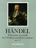 HAENDEL - Trio Sonata Op.5 nコ 5 en Sol menor para 2 Violines y Piano (Morgan/Kostujak)