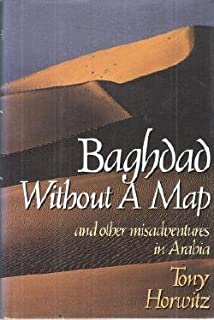 Horwitz Tony : Baghdad without A Map (Hbk) by Tony Horowitz
