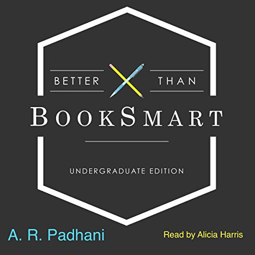 Better Than BookSmart: Undergraduate Edition audiobook cover art