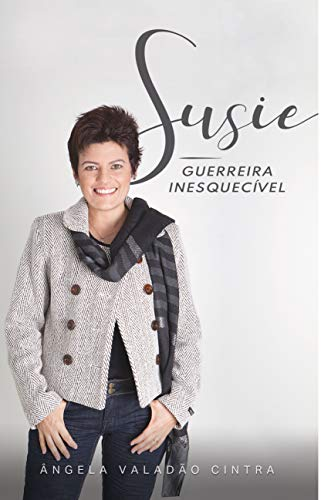 Susie: GUERREIRA INESQUECÍVEL