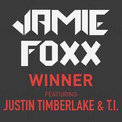Jamie Foxx feat. Justin Timberlake & T.I.