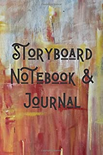 """Storyboard Notebook & Journal: Professional Storytelling and Storyboarding Notebook Journal with 120+ Pages and 6""""x9"""" Stor..."""