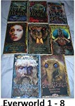 Everworld- Books 1-8 (Search for Senna,Land of Loss,Enter the Enchanted,Realm of Reaper,Discover the Destroyer,Tear the Fa...