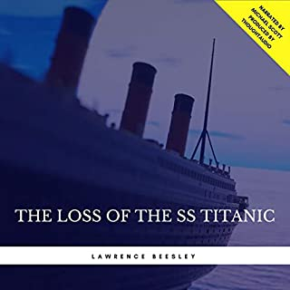 The Loss of the SS Titanic audiobook cover art