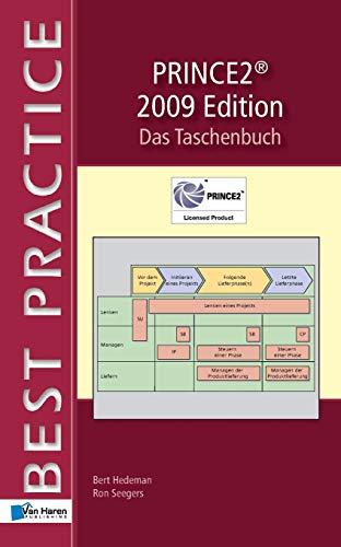 Prince2® 2009 Edition - Das Taschenbuch (Best Practice)
