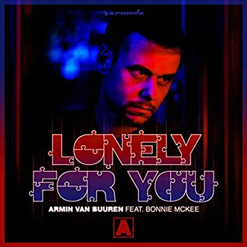 Lonely For You