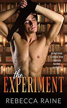 The Experiment by [Rebecca Raine]