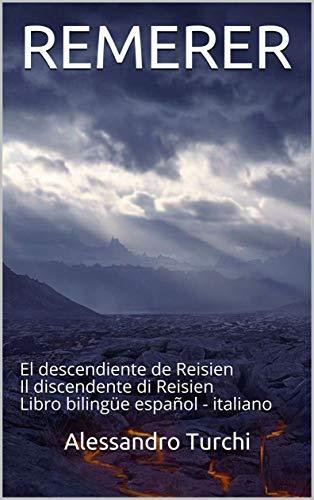 REMERER: El descendiente de Reisien Il discendente di Reisien Libro bilingüe...